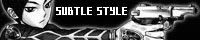 SUBTLE STYLE